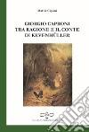 Giorgio Caproni tra ragione e il conte di Kevenhüller libro