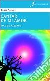 Cantar de mi amor «azzurro» libro