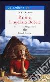 Kamo. L'agenzia Babele. Ediz. illustrata libro