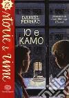 Io e Kamo libro