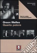 Orson Welles. Quarto potere libro