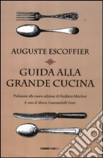 Guida alla grande cucina libro