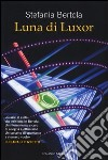 Luna di Luxor libro