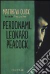 Perdonami, Leonard Peacock libro
