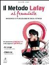 Il metodo Lafay al femminile. 80 esercizi di muscolazione senza attrezzi libro