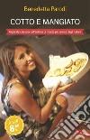 Cotto e mangiato libro
