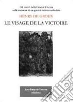 Henry De Groux. Le visage de la victoire libro