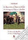 La résurrection de Roméo et Juliette-La risurrezione di Romeo e Giulietta. Ediz. bilingue libro