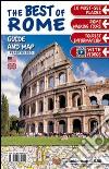 Il top di Roma. Con mappa. Ediz. inglese libro