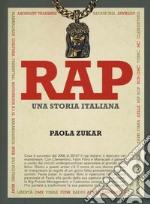 Rap. Una storia italiana libro