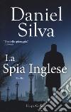 La spia inglese libro