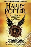 Harry Potter e la maledizione dell'erede. Parte uno e due Scriptbook. Ediz. speciale libro