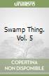 Swamp Thing. Vol. 5 libro