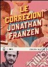 Le correzioni letto da Vinicio Marchioni. Audiolibro. 2 CD Audio formato MP3 libro
