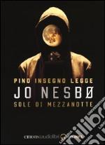 Sole di mezzanotte letto da Pino Insegno. CD Audio formato MP3. Audiolibro libro