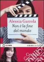 Non è la fine del mondo letto da Cristiana Capotondi. Audiolibro libro