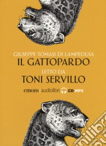 Il gattopardo letto da Toni Servillo libro di Tomasi di Lampedusa Giuseppe