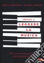 Imparo a leggere la musica libro