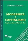 Modernità e capitalismo. Saggio su Max Weber e la Cina libro