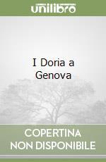 I Doria a Genova