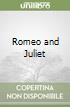 Romeo and Juliet libro