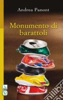 Monumento di barattoli libro di Panont Andrea