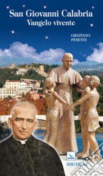 San Giovanni Calabria. Vangelo vivente libro di Pesenti Graziano