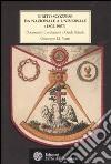 Il rito scozzese da nazionale a universale (1802-1907). Documenti, costituzioni e guida rituale libro