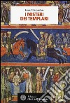 I misteri dei Templari libro