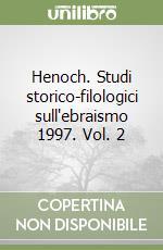 Henoch. Studi storico-filologici sull'ebraismo 1997. Vol. 2 libro