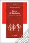 Storia della danza. Dal Medioevo ai giorni nostri libro