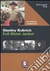 Stanley Kubrick. Full metal jacket libro