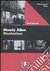 Woody Allen. Manhattan libro