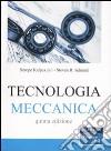 Tecnologia meccanica libro