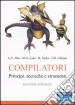 Compilatori. Principi, tecniche e strumenti