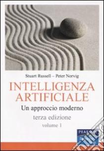 Intelligenza artificiale. Un approccio moderno. Vol. 1 libro di Russell Stuart J.; Norvig Peter; Amigoni F. (cur.)