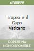 Tropea e il Capo Vaticano libro