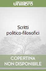 Scritti politico-filosofici libro di Cernysevskij Nikolaj G.