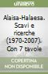 Alaisa-Halaesa. Scavi e ricerche (1970-2007). Con 7 tavole libro