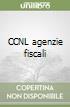 CCNL agenzie fiscali libro