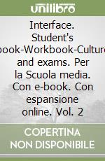 INTERFACE 2 - student`s book and workbook
