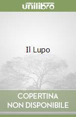 Il Lupo libro di Esposito Carmine