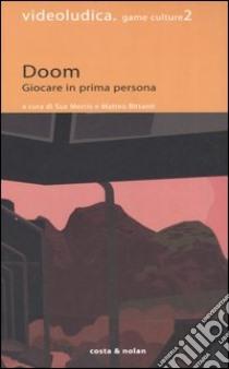 Doom. Giocare in prima persona libro