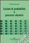 Lezioni di probabilità e processi aleatori libro