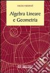 Algebra lineare e geometria libro