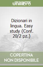 Dizionari in lingua. Easy study (Conf. 20/2 pz.) libro
