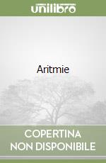 Aritmie libro di Romano Giuseppe