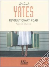 Revolutionary road libro di Yates Richard