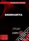 Siddharta. Ediz. per ipovedenti libro di Hesse Hermann