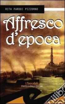 Affresco d'epoca libro di Parodi Pizzorno M. Rita